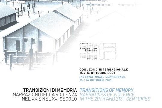 Convegno internazionale, 15-16 ottobre 2021:Transizioni di memoria. Narrazioni della violenza nel XX e nel XXI secolo