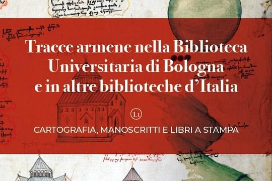 Tracce armene nella Biblioteca Universitaria di Bologna e in altre biblioteche d'Italia a cura di Anna Sirinian, Paolo Tinti